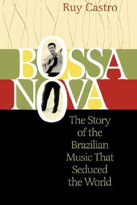 Bossa Nova By Castro, Ruy/ Salsbury, Lysa (TRN)